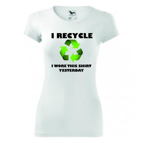 Dámské tričko - I recycle
