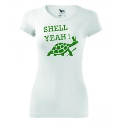 Dámské tričko - Shell yeah !