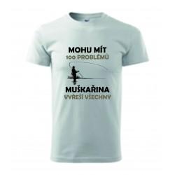 Pánské tričko - 100 Problémů MUŠKAŘINA
