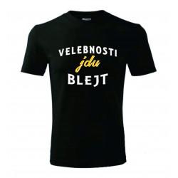 Pánské tričko - Velebnosti, jdu blejt