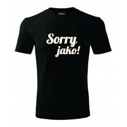 Pánské tričko - Sorry jako