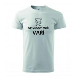 Pánské tričko - OPRAVDOVÍ MUŽI