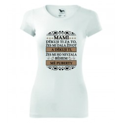 Dámské tričko - Děkuji, žes mi dala život