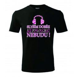 Dětské tričko - Slyším dobře - růžová